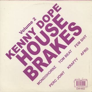 Kenny Dope / House Brakes Vol. 2 back