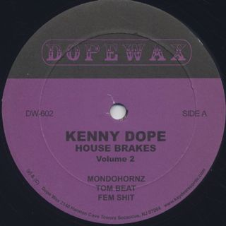 Kenny Dope / House Brakes Vol. 2 label
