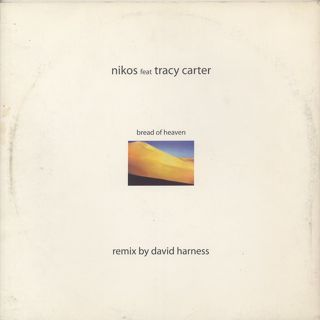 Nikos Feat Tracy Carter / Bread Of Heaven