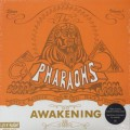 Pharaohs / The Awakening