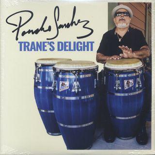 Poncho Sanchez / Trane's Delight