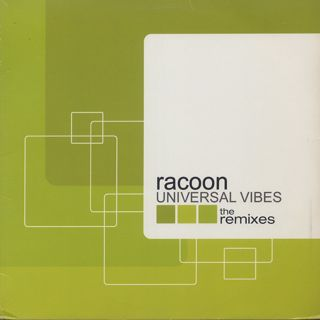 Racoon / Universal Vibes (The Remixes)