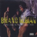 Brand Nubian / Punks Jump Up To Get Beat Down