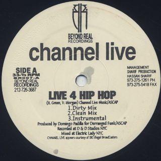 Channel Live / Six Cents c/w Live 4 Hip Hop