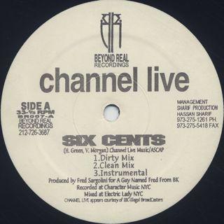 Channel Live / Six Cents c/w Live 4 Hip Hop back