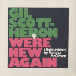 Gil Scott-Heron / We're New Again (A Reimagining By Makaya McCraven)