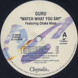 Guru feat. Chaka Khan / Watch What You Say label