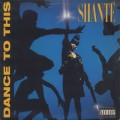 Shante / Dance To This-1