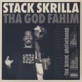 ThaGodFahim X Stack Skrilla / Dump Gawd: Tha Divine Brotherhood