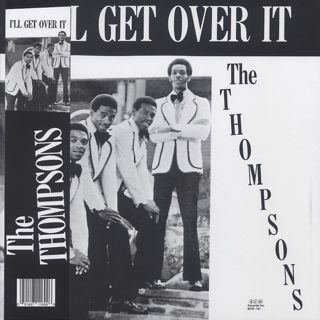 Thompsons / I'll Get Over It
