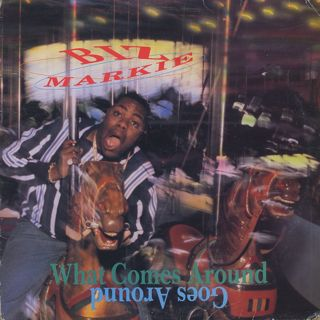 Biz Markie / What Comes Around Goes Around