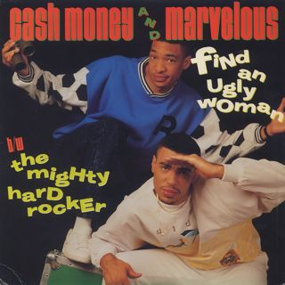Cash Money And Marvelous / Find An Ugly Woman