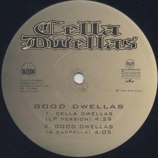 Cella Dwellas / Good Dwellas label