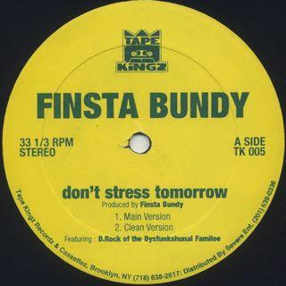 Finsta Bundy / Don't Stress Tomorrow label