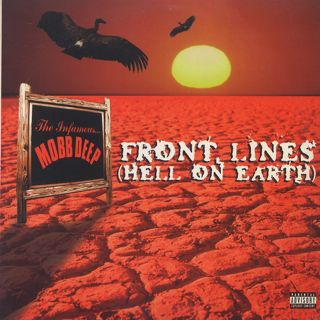 Mobb Deep / Front Lines (Hell On Earth)