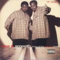 Nice & Smooth / Return Of The Hip Hop Freaks