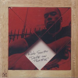 Rob Swift / Dope On Plastic