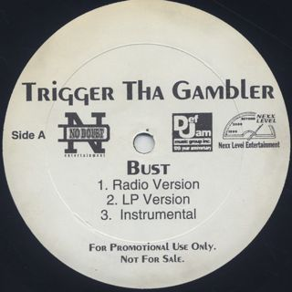 Trigger Tha Gambler / Bust back