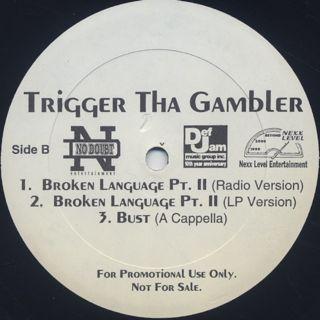 Trigger Tha Gambler / Bust label