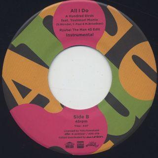 A Hundred Birds feat. Monta Yoshinori / All I Do (7