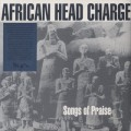 African Head Charge / Songs Of Praise