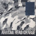 African Head Charge / Vision Of A Psychedelic Africa