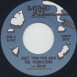 Pendletons / Don't Turn Your Back front