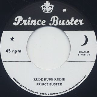 Prince Buster / Rude Rude Rudie (Don' t Throw Stones)