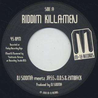DJ Sooma meetz Jass, O.D.S & Zimback / Riddim Killamen