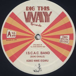 I.S.C.A.C. Band / Igbo Nwe Egwu c/w La Bruno / Instant Reaction back