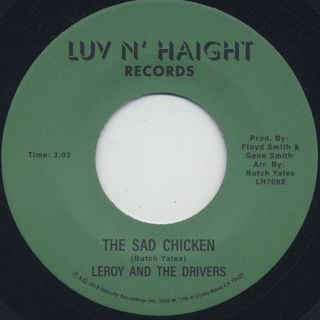 Leroy And The Drivers / The Sad Chicken