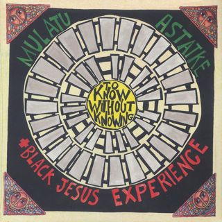 Mulatu Astatke + Black Jesus Experience / To Know Without Knowing