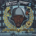 Pete Rock & Camp Lo / 80 Blocks From Tiffany's Pt. II