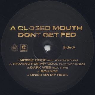 Smoke DZA / A Closed Mouth Doesn't Get Fed label