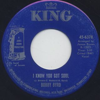 Bobby Byrd / I Know You Got Soul (45)