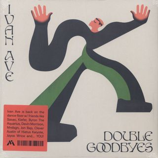 Ivan Ave / Double Goodbyes