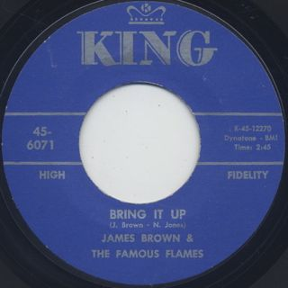 James Brown & The Famous Flames / Bring It Up c/w Nobody Knows ①