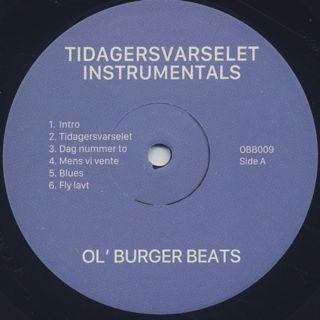 Ol' Burger Beats / Tidagersvarselet / Hver gang når - Instrumentals label