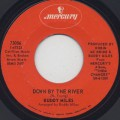 Buddy Miles / Down By The River