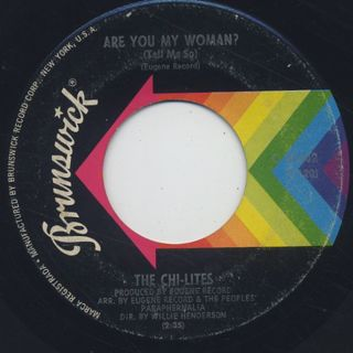 Chi-Lites / Are You My Woman?