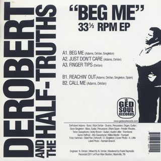 DeRobert & The Half-Truths / Beg Me back