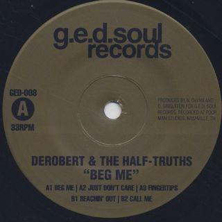 DeRobert & The Half-Truths / Beg Me label