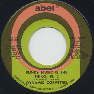 Dynamic Corvettes / Funky Music Is The Thing back