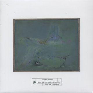 Fatlip & Blu Feat. Hemlock Ernst / Good For The Soul
