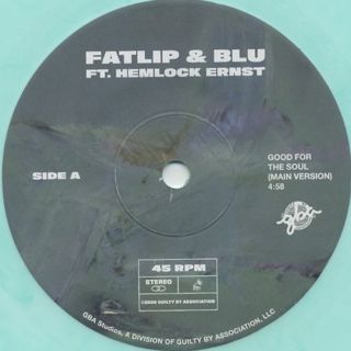 Fatlip & Blu Feat. Hemlock Ernst / Good For The Soul label