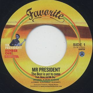 Mr President / The Best Is Yet To Come