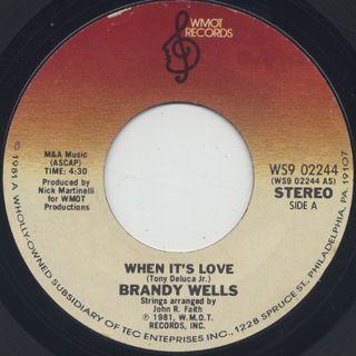 Brandy Wells / When It's Love