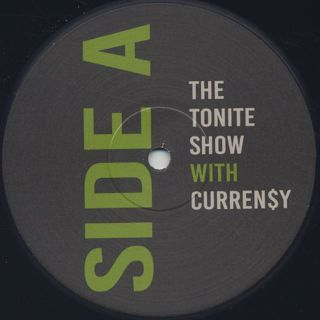 Curren$y & DJ Fresh / The Tonite Show label