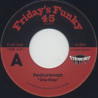 Featurecast / One Step c/w The Gaff / Ain't Got Time