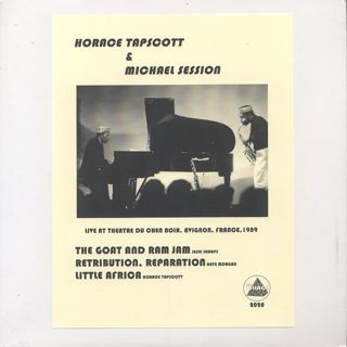 Horace Tapscott and Michael Session / Live in Avignon, France 1989 (Bootleg Edition)